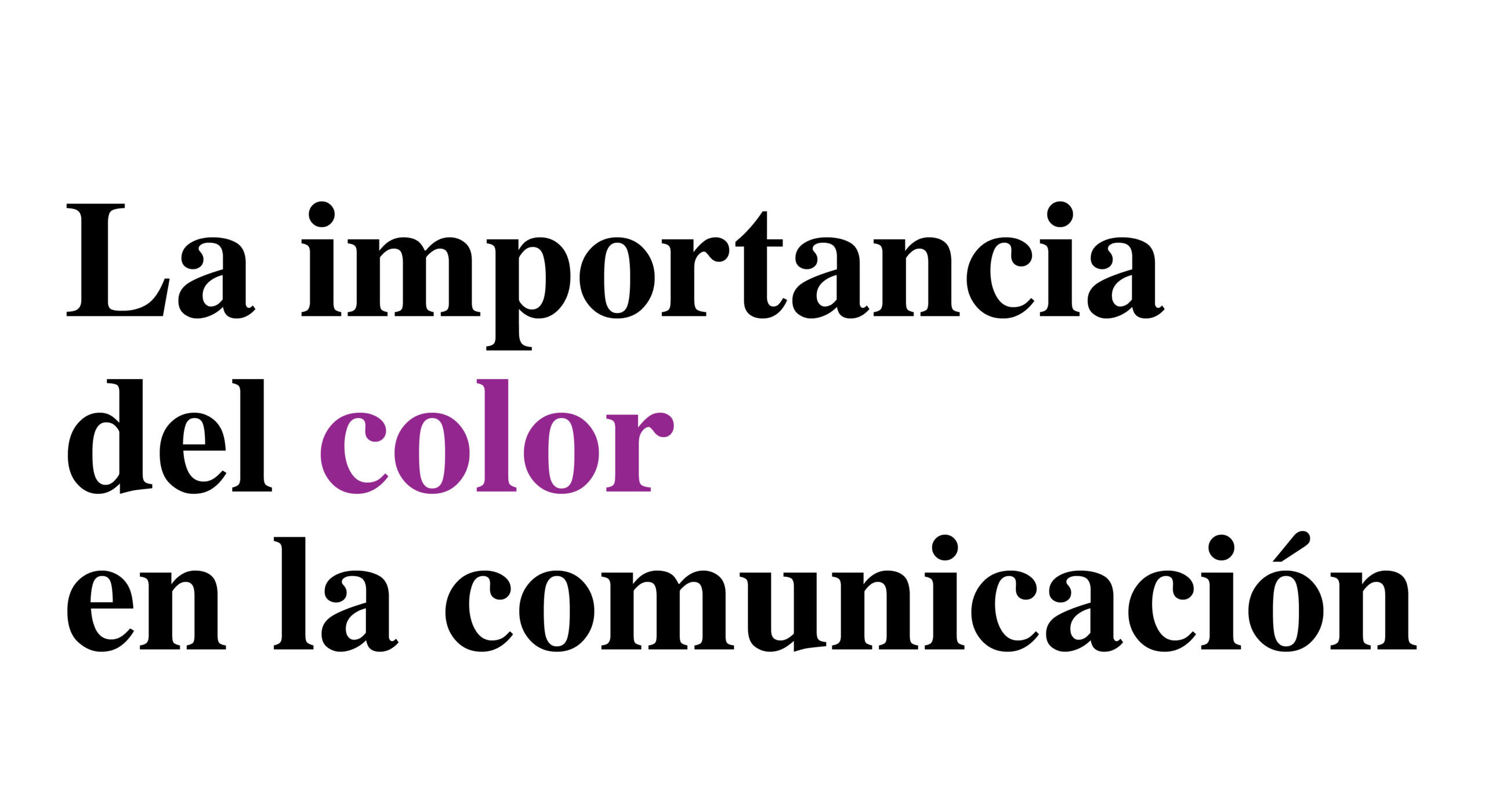 Importancia del color en comunicación